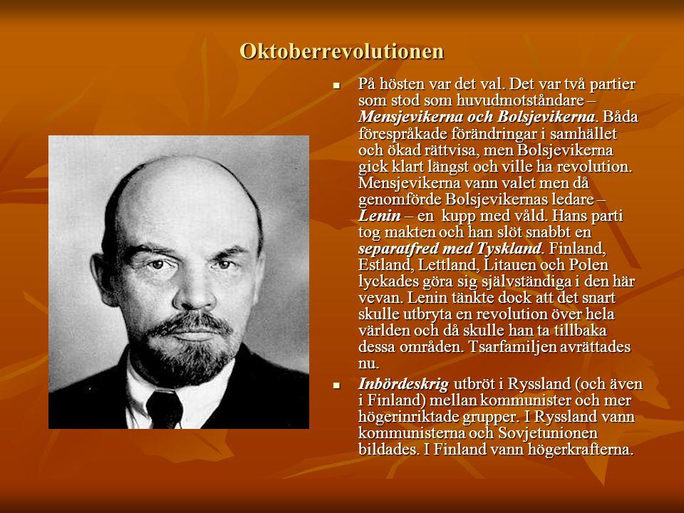 Oktoberrevolutionen  På hösten var det val. Det var två partier som stod som huvudmotståndare – Mensjevikerna och Bolsjevikerna. Båda förespråkade fö