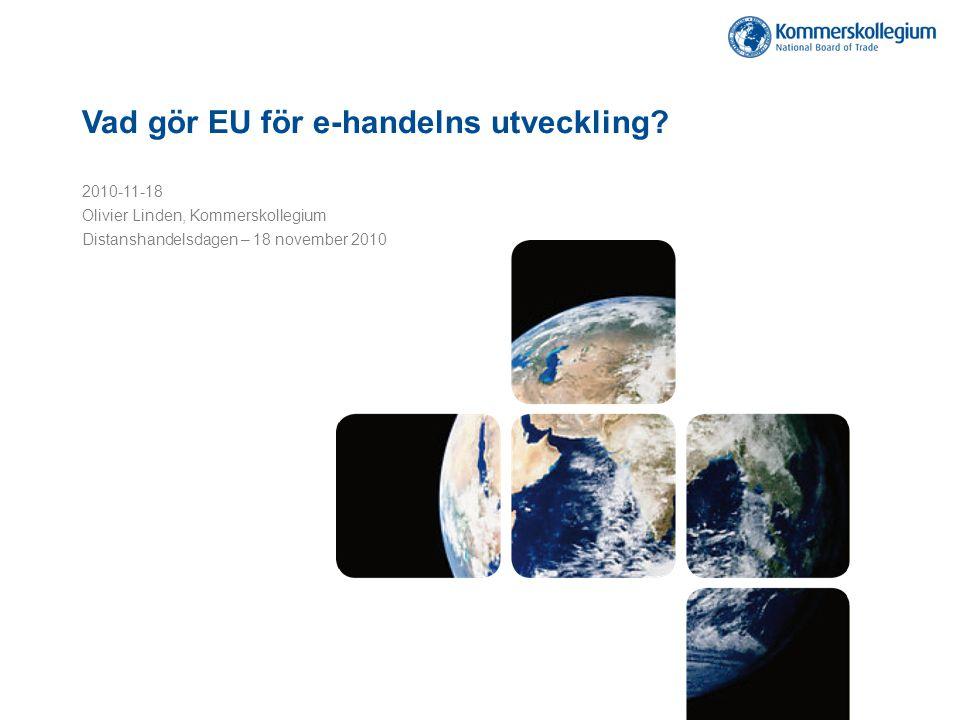 Kommerskollegium – Sveriges expertmyndighet för utrikeshandel och handelspolitik Målen för vårt arbete är att bidra till: • En effektiv inre marknad • En öppen handelspolitik i EU • Ett förstärkt multilateralt handelssystem inom Världshandelsorganisationen WTO