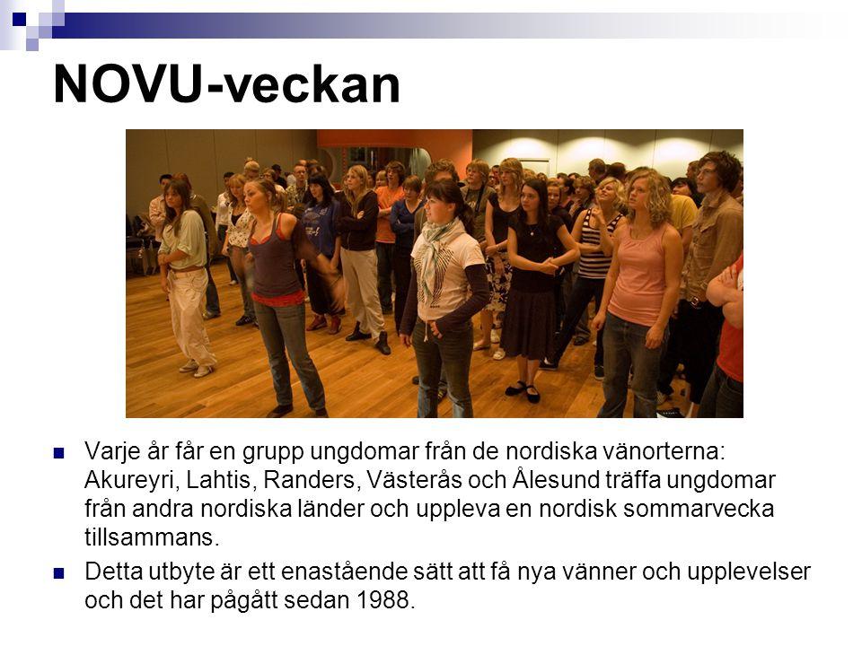 NOVU-veckan  Varje år får en grupp ungdomar från de nordiska vänorterna: Akureyri, Lahtis, Randers, Västerås och Ålesund träffa ungdomar från andra n