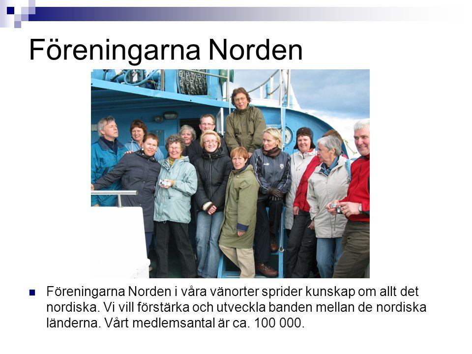 Föreningarna Norden  Föreningarna Norden i våra vänorter sprider kunskap om allt det nordiska. Vi vill förstärka och utveckla banden mellan de nordis