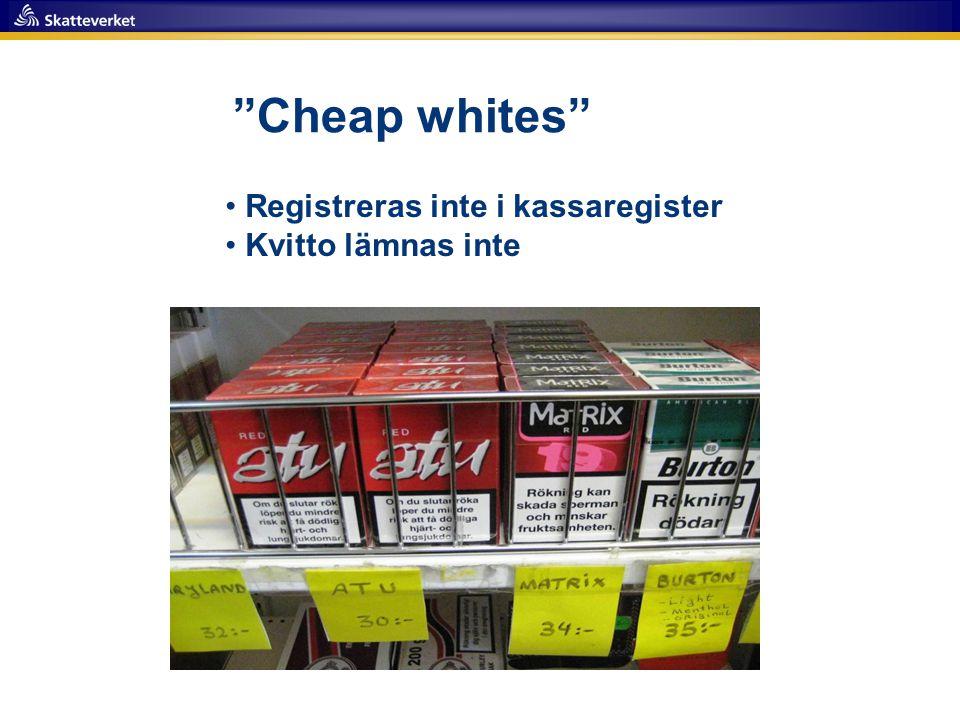 """""""Cheap whites"""" • Registreras inte i kassaregister • Kvitto lämnas inte"""