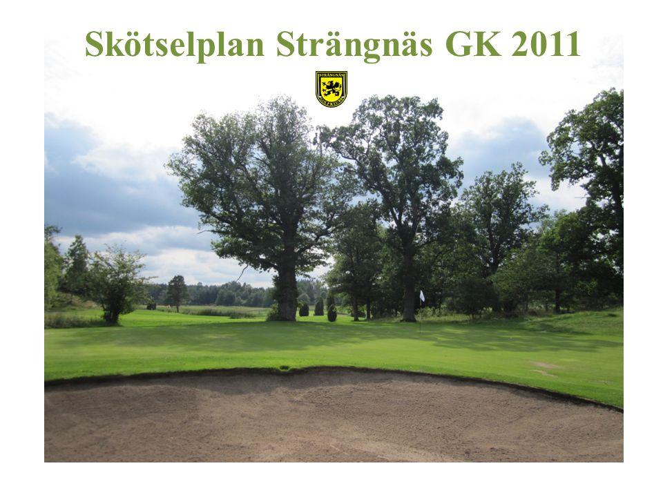 Skötselplan Strängnäs GK 2011