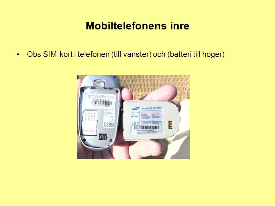 Mobiltelefonens inre •Obs SIM-kort i telefonen (till vänster) och (batteri till höger)