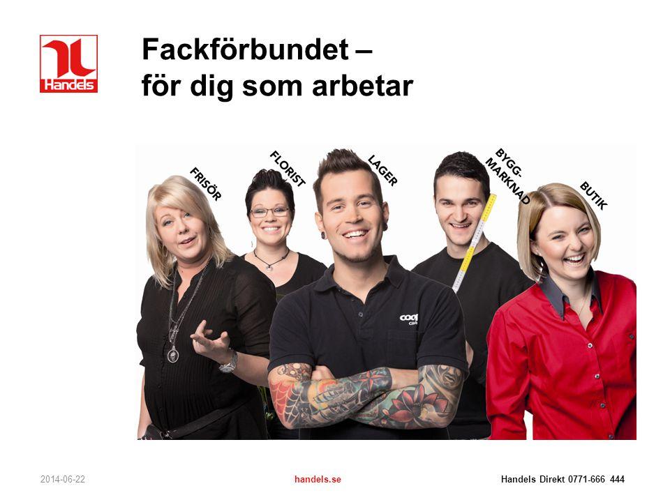 Frisörer Hur bestäms löftet idag? 2014-06-22handels.se Handels Direkt 0771-666 444