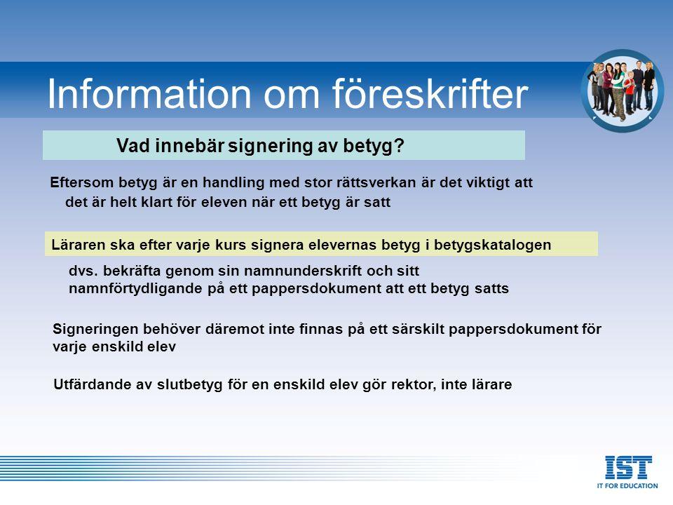 Information om föreskrifter Vem kan ändra ett betyg.