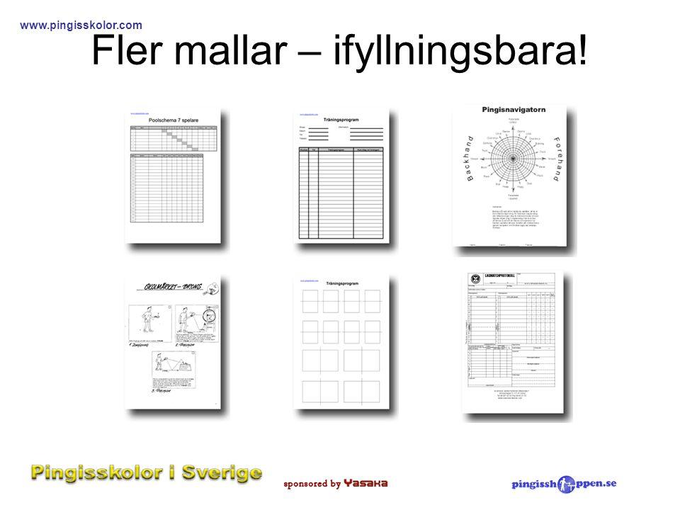 www.pingisskolor.com Fler mallar – ifyllningsbara!