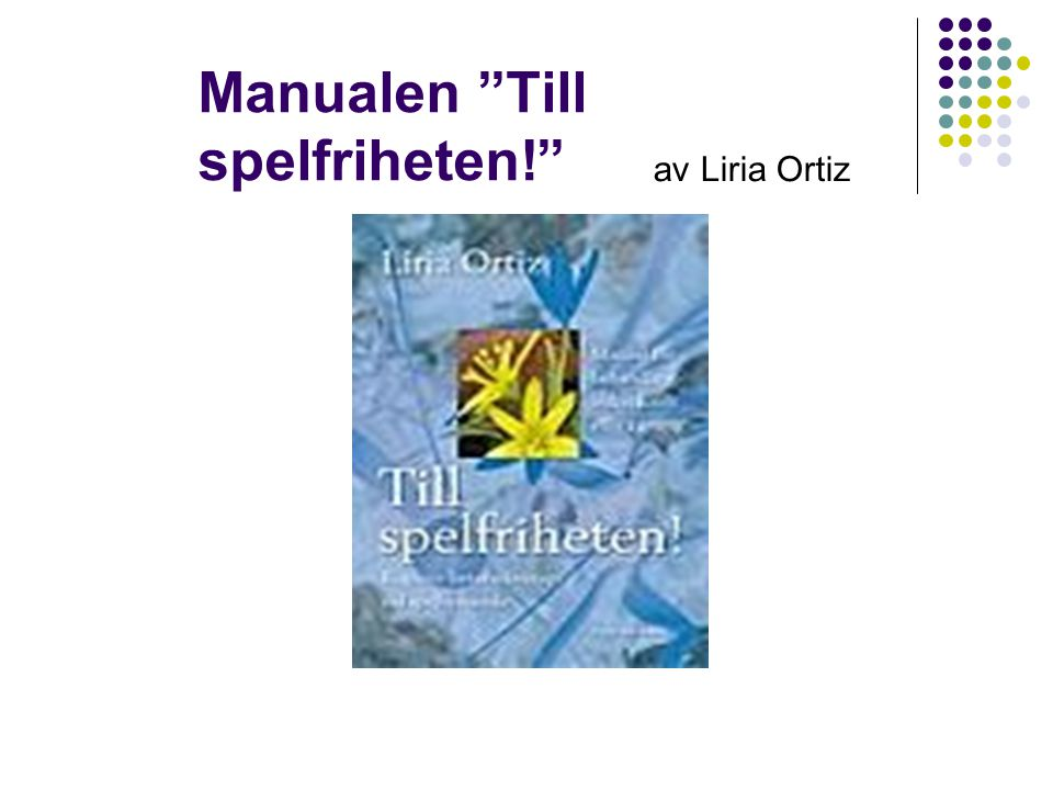 """Manualen """"Till spelfriheten!"""" av Liria Ortiz"""