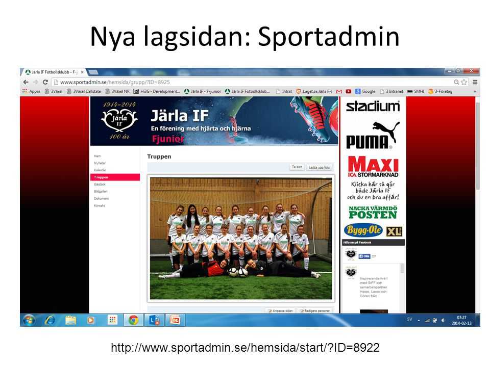 Nya lagsidan: Sportadmin http://www.sportadmin.se/hemsida/start/?ID=8922