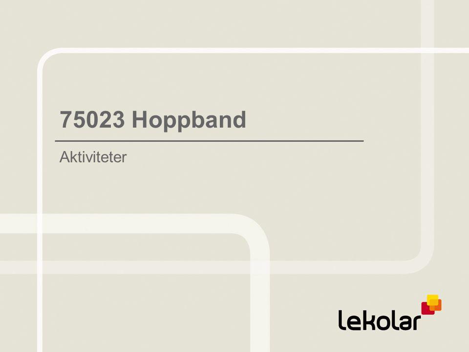 75023 Hoppband Aktiviteter