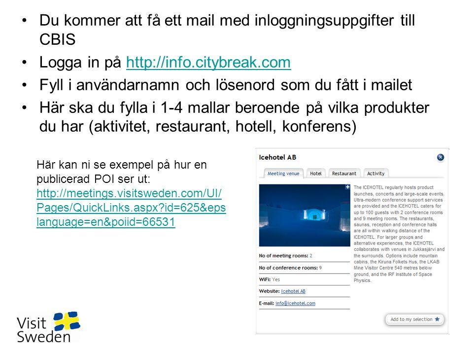 Här kan ni se exempel på hur en publicerad POI ser ut: http://meetings.visitsweden.com/UI/ Pages/QuickLinks.aspx?id=625&eps language=en&poiid=66531 ht
