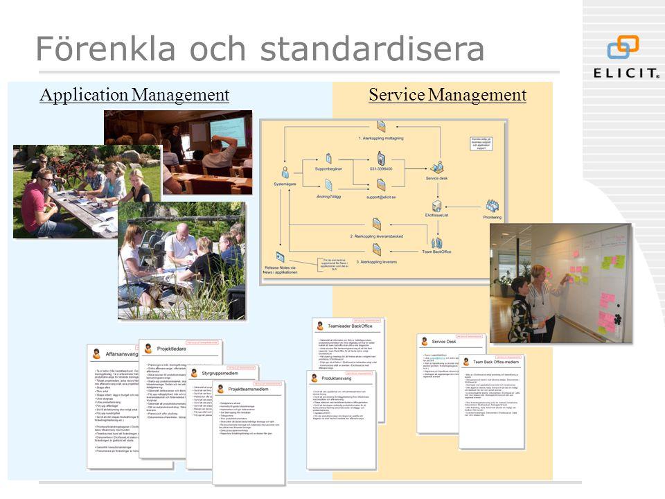 Förenkla och standardisera Application ManagementService Management
