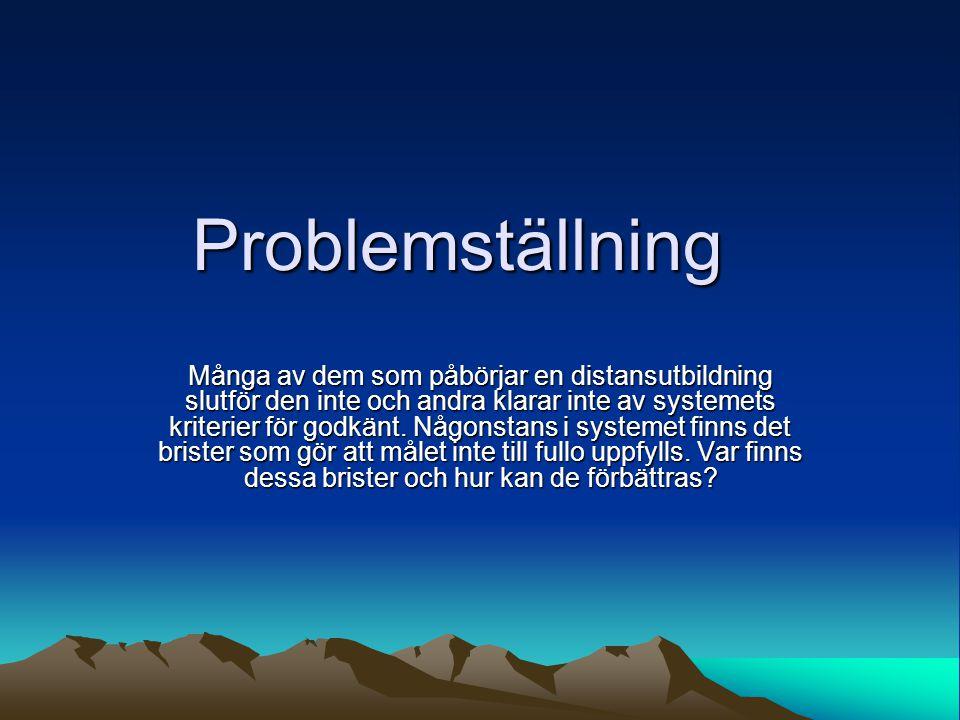 Syfte •Uppenbara brister måste förbättras •Ta reda på problem och belysa dem