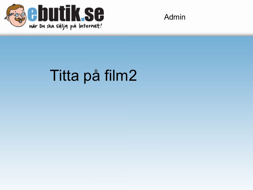 Admin Titta på film2