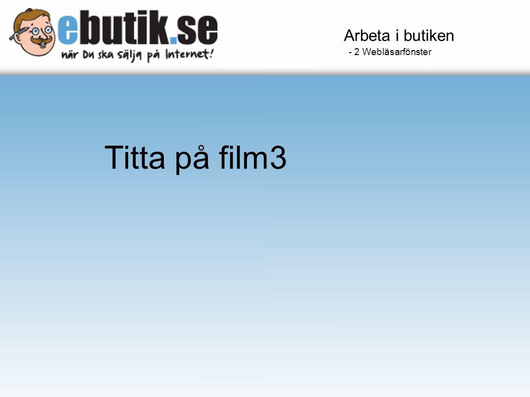 - 2 Webläsarfönster Titta på film3