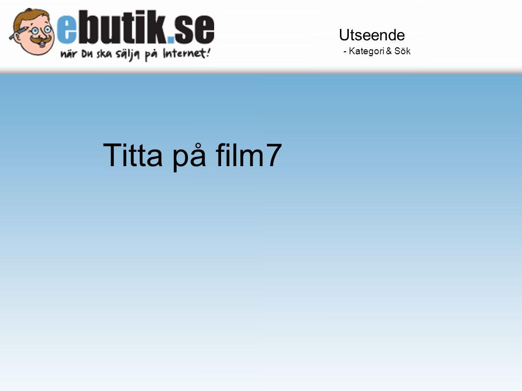 Utseende - Kategori & Sök Titta på film7