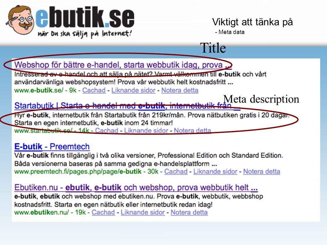 Title Meta description Viktigt att tänka på - Meta data