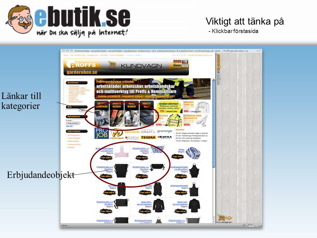 Länkar till kategorier Erbjudandeobjekt Viktigt att tänka på - Klickbar förstasida