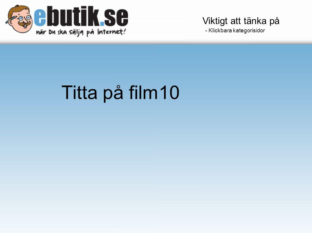 Viktigt att tänka på - Klickbara kategorisidor Titta på film10