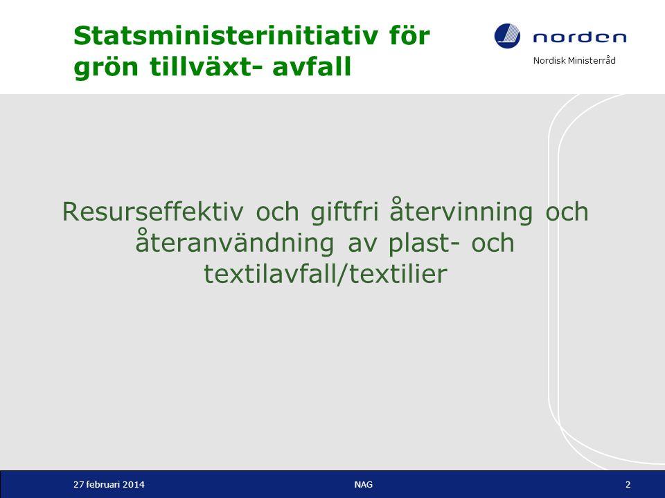 Nordisk Ministerråd Statsministerinitiativ för grön tillväxt- avfall Resurseffektiv och giftfri återvinning och återanvändning av plast- och textilavf