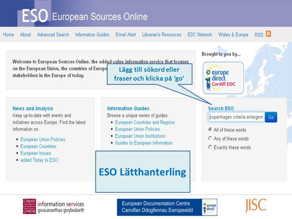 Lägg till sökord eller fraser och klicka på 'go' ESO Lätthanterling