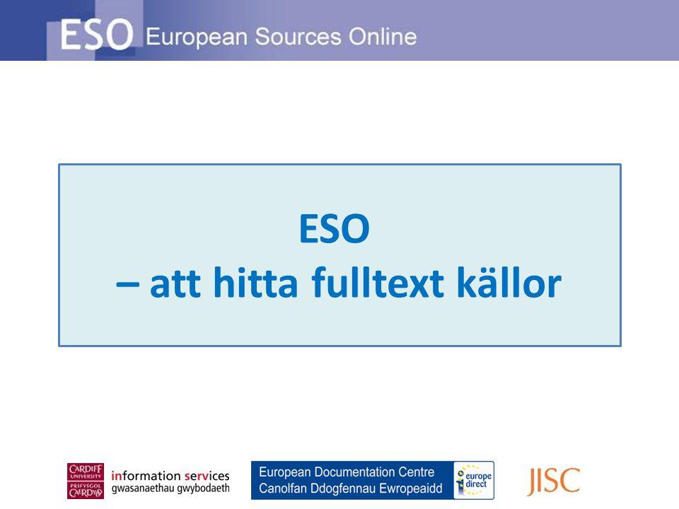 ESO – att hitta fulltext källor