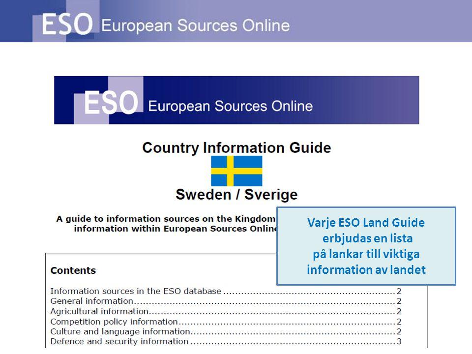 Varje ESO Land Guide erbjudas en lista på lankar till viktiga information av landet