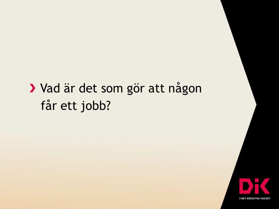 Vad är det som gör att någon får ett jobb?