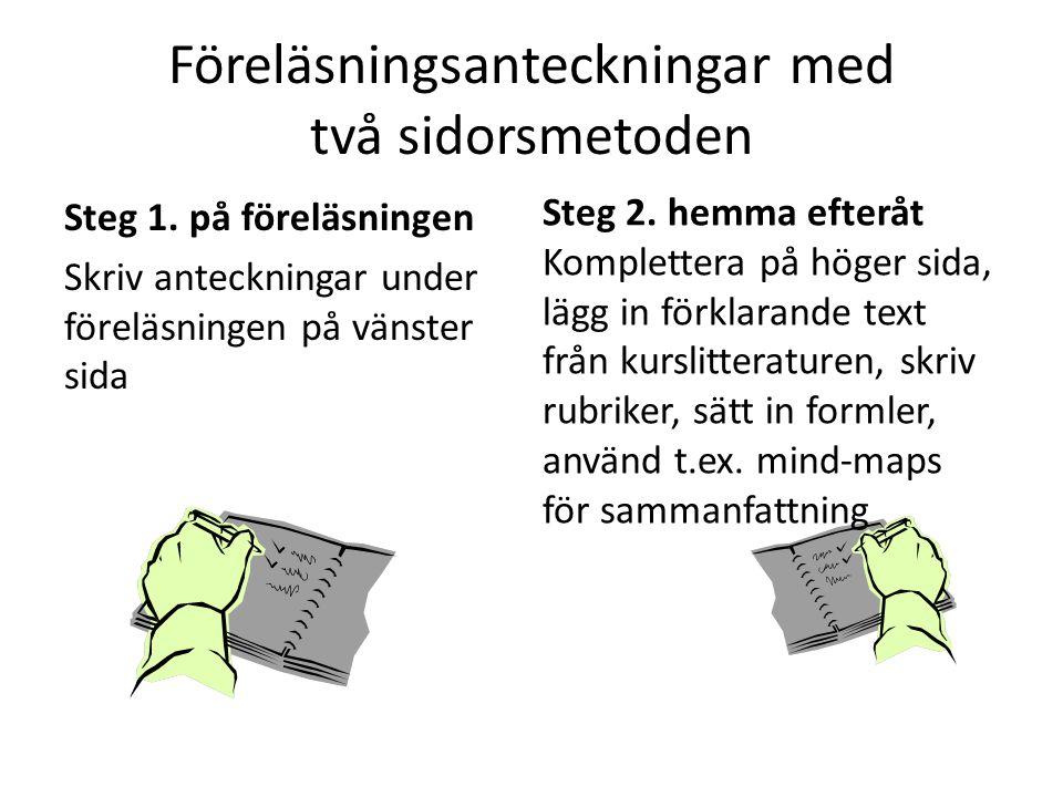 Föreläsningsanteckningar med två sidorsmetoden Steg 1.