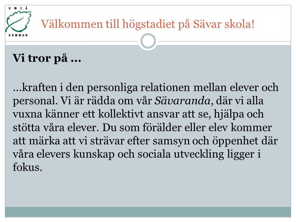 Välkommen till högstadiet på Sävar skola.
