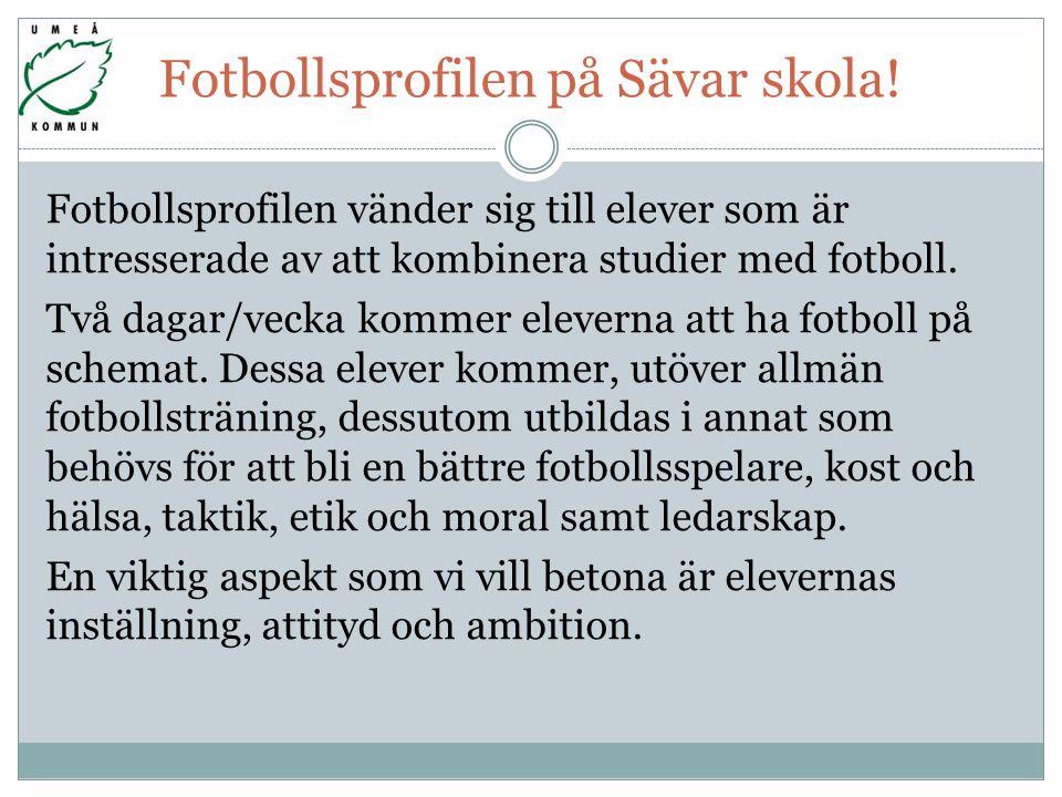 Fotbollsprofilen på Sävar skola.