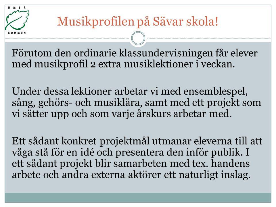 Musikprofilen på Sävar skola.