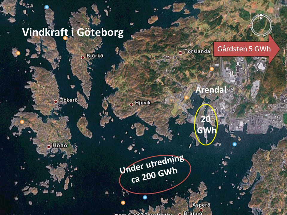 Under utredning ca 200 GWh Vinga 20 GWh Arendal Gårdsten 5 GWh Vindkraft i Göteborg