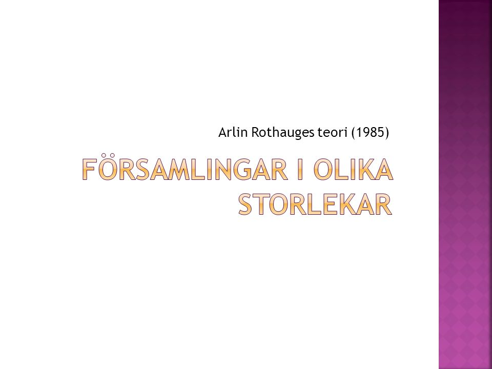 Arlin Rothauges teori (1985)