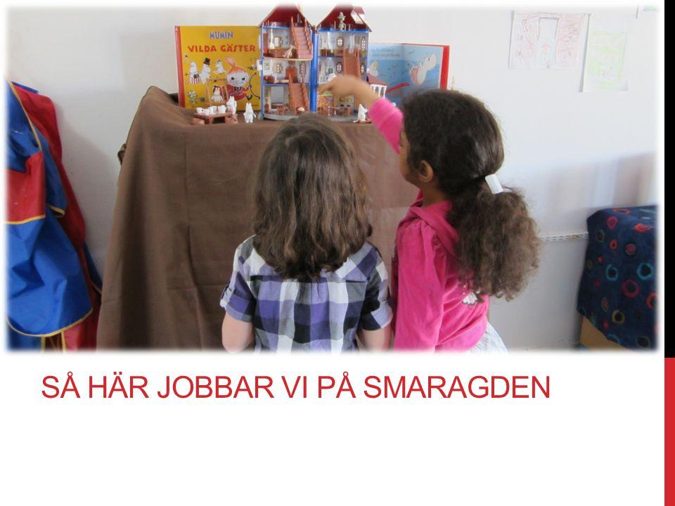 SÅ HÄR JOBBAR VI PÅ SMARAGDEN