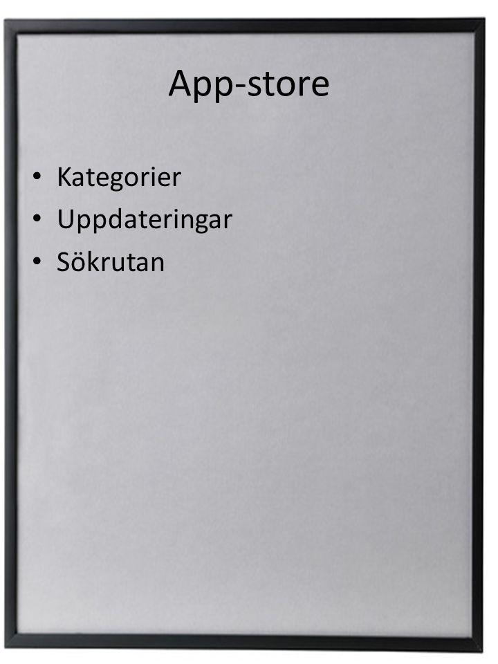 App-store • Kategorier • Uppdateringar • Sökrutan