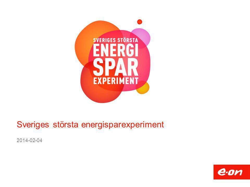 Sveriges största energisparexperiment 2014-02-04