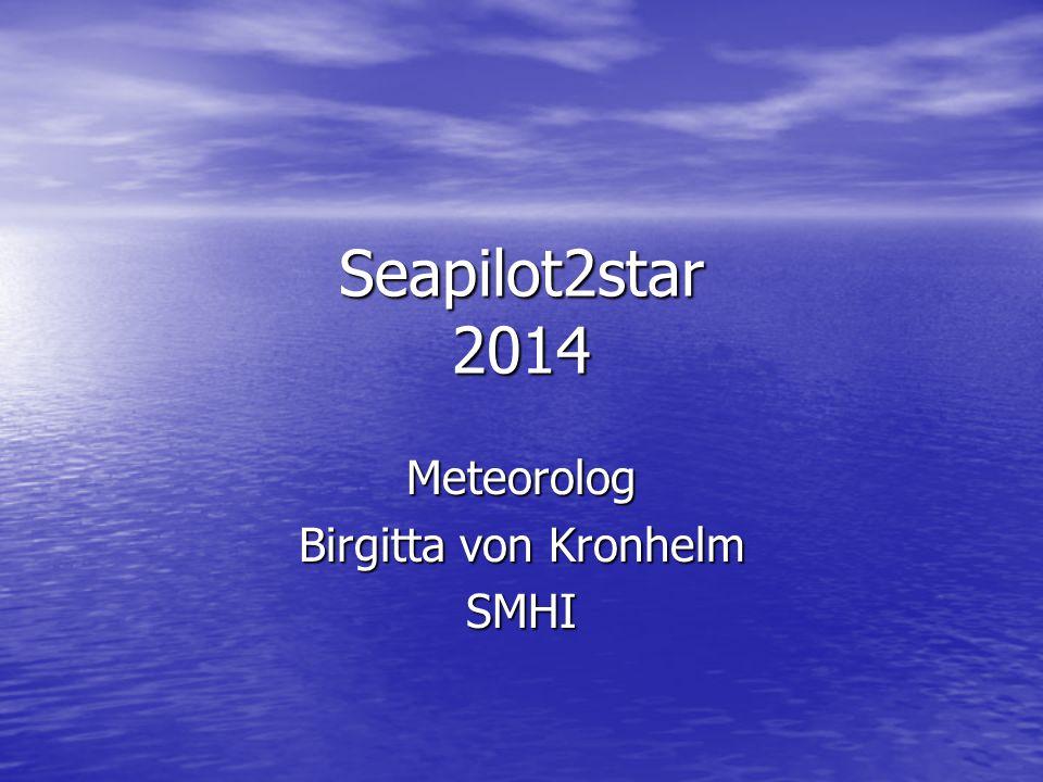 Seapilot2star 2014 Meteorolog Birgitta von Kronhelm SMHI