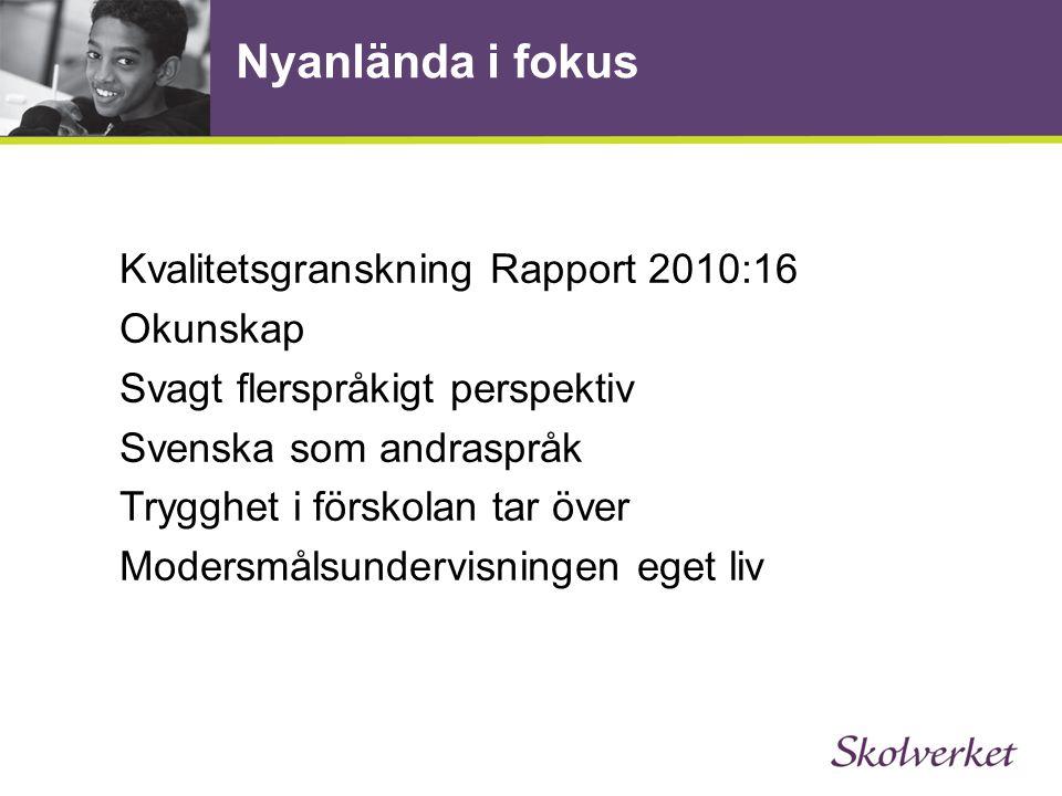 Nyanlända i fokus Forskningen Bunar, Axelsson Förberedelseklasser.