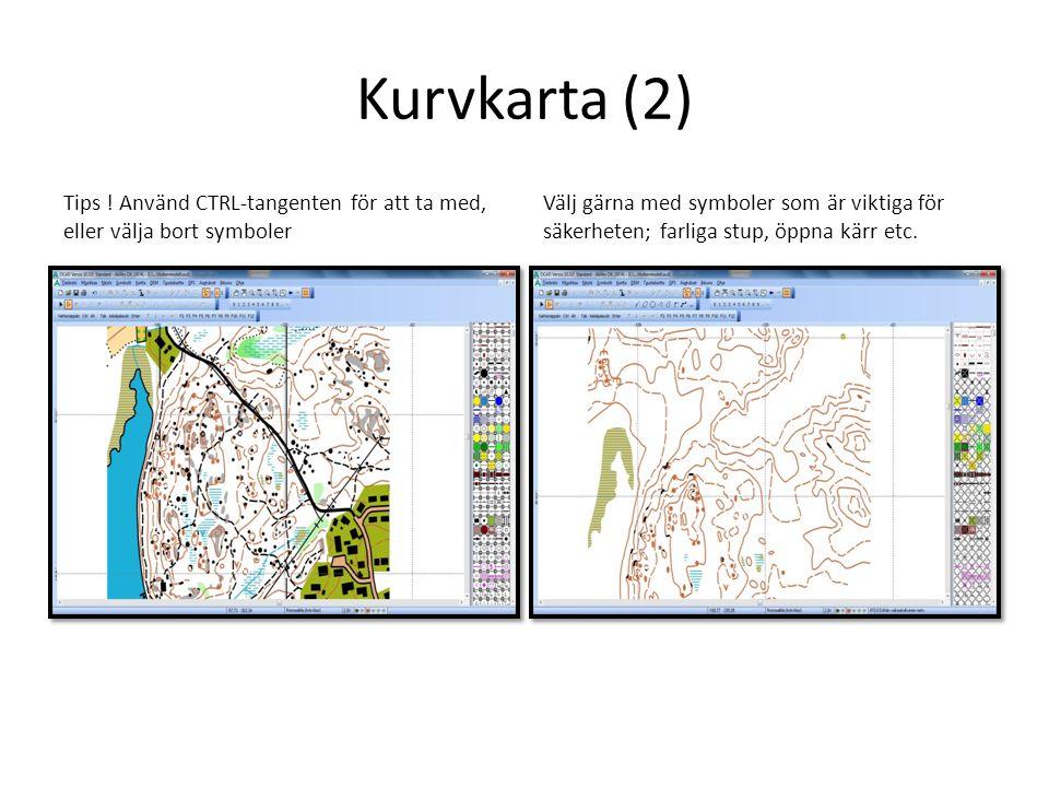 Kurvkarta (3) Banplanering: Välj från arkivmeny -> ny Välj banplanering och rätta symboler till kartskalan