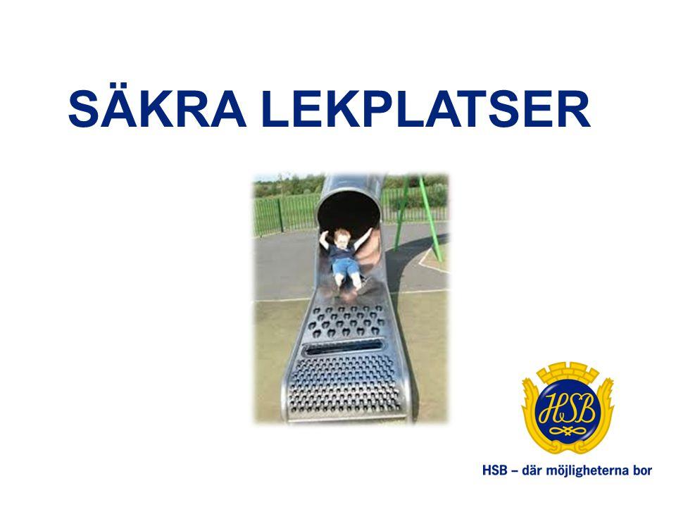 SÄKRA LEKPLATSER