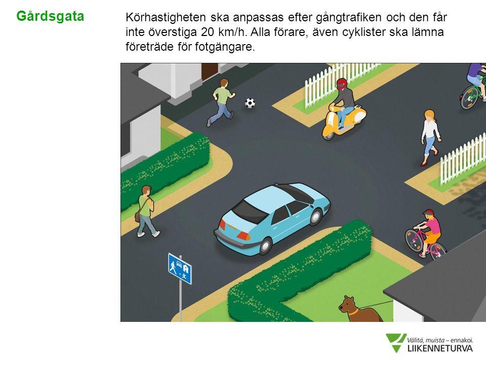 Körhastigheten ska anpassas efter gångtrafiken och den får inte överstiga 20 km/h. Alla förare, även cyklister ska lämna företräde för fotgängare. Går