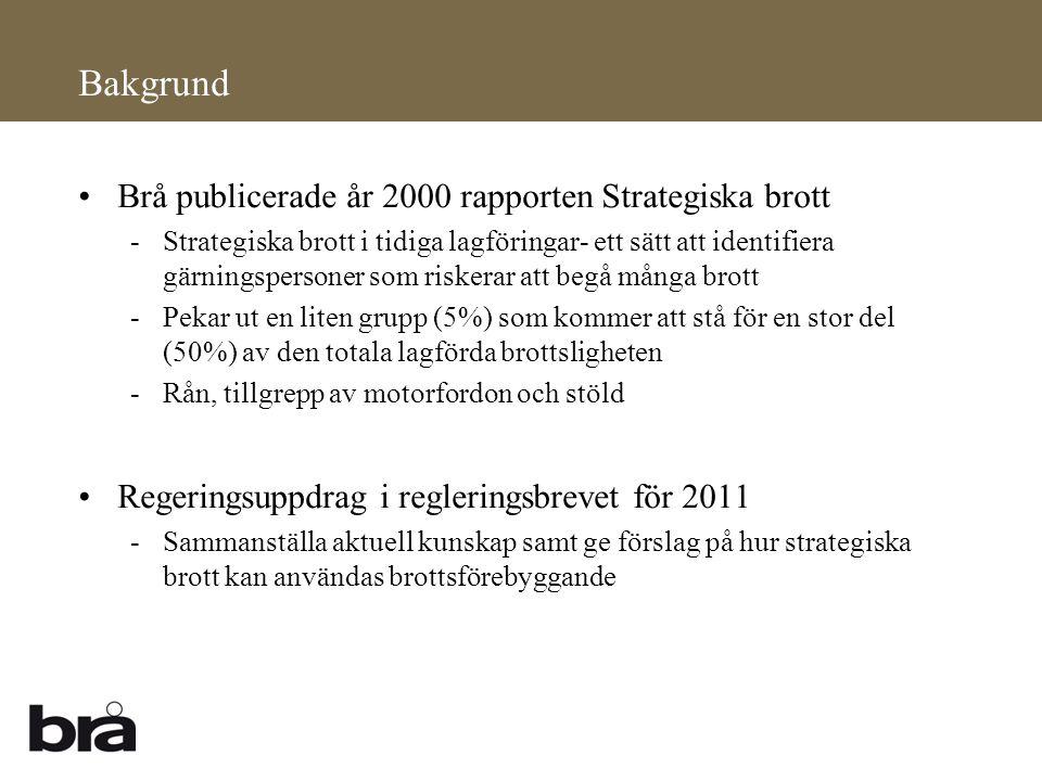 •Brå publicerade år 2000 rapporten Strategiska brott -Strategiska brott i tidiga lagföringar- ett sätt att identifiera gärningspersoner som riskerar a