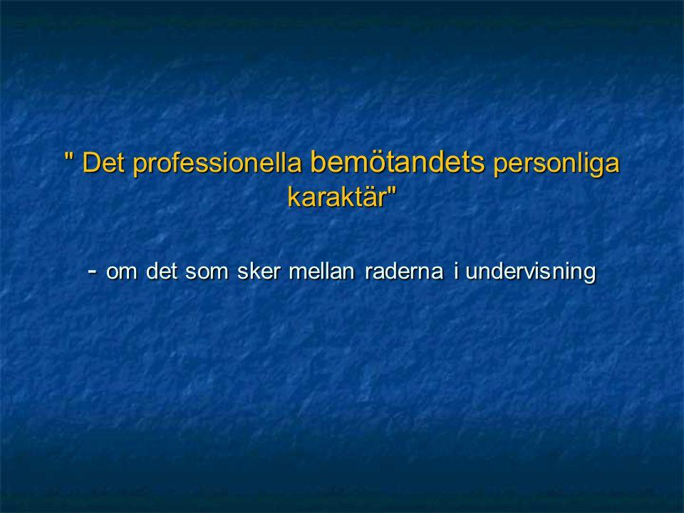 planering  Vändpunkter och vändpunktsprocesser – bakgrund och begrepp  Tre mellan teman:  Den individuella identiteten  Dumsnål ekonomi  Diagnostikens högkonjuktur  Vad i det professionella bemötandet befrämjar resiliens?
