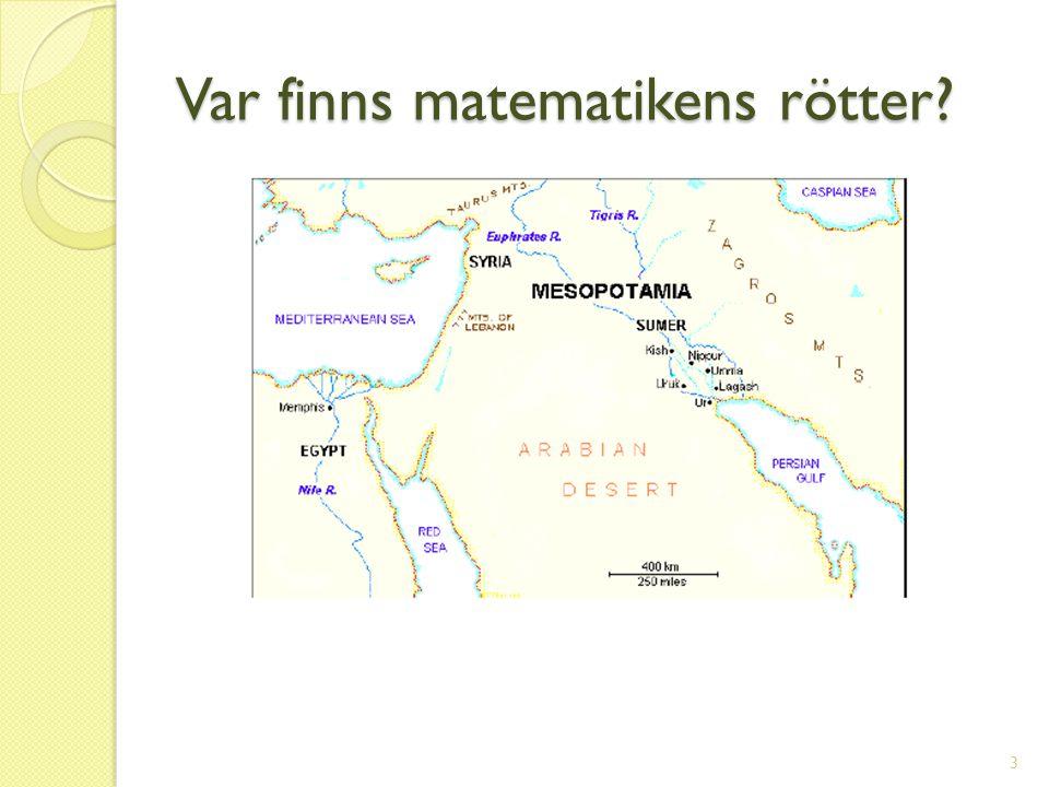 Var finns matematikens rötter? 3