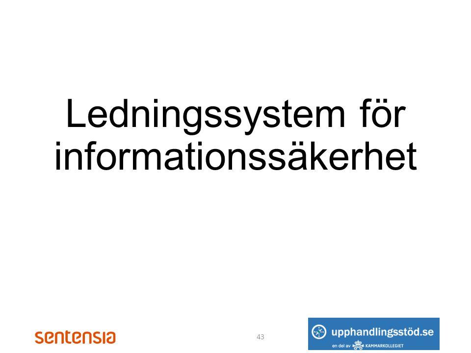 Ledningssystem för informationssäkerhet 43