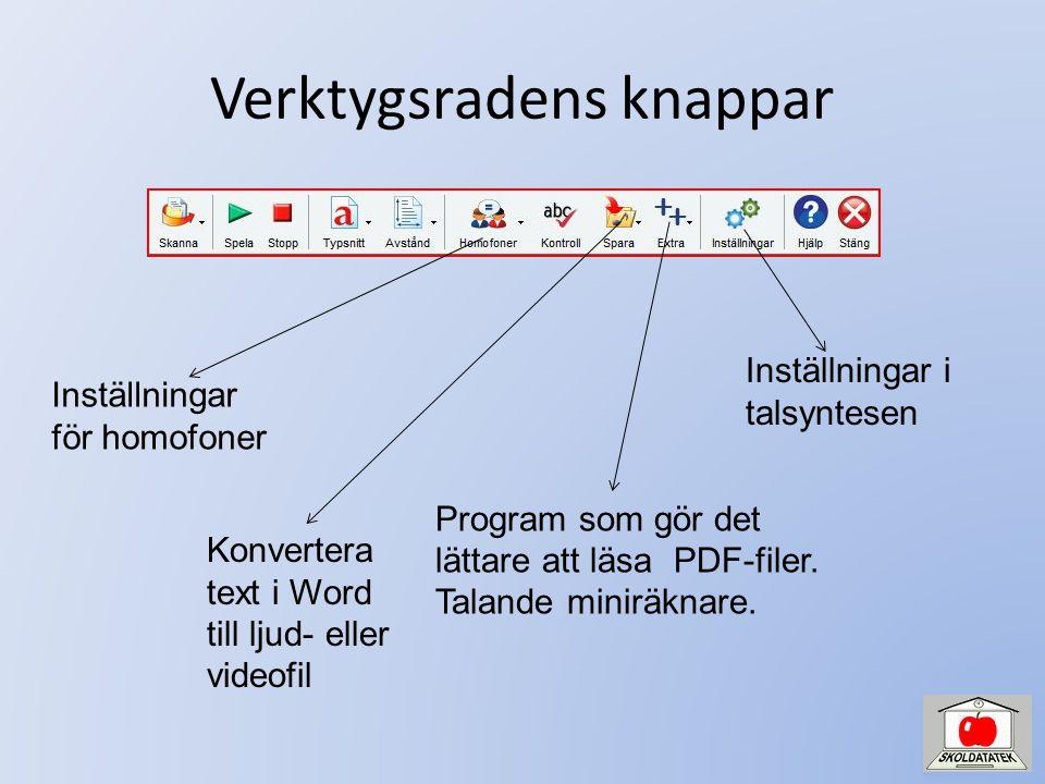 Verktygsradens knappar Konvertera text i Word till ljud- eller videofil Program som gör det lättare att läsa PDF-filer.