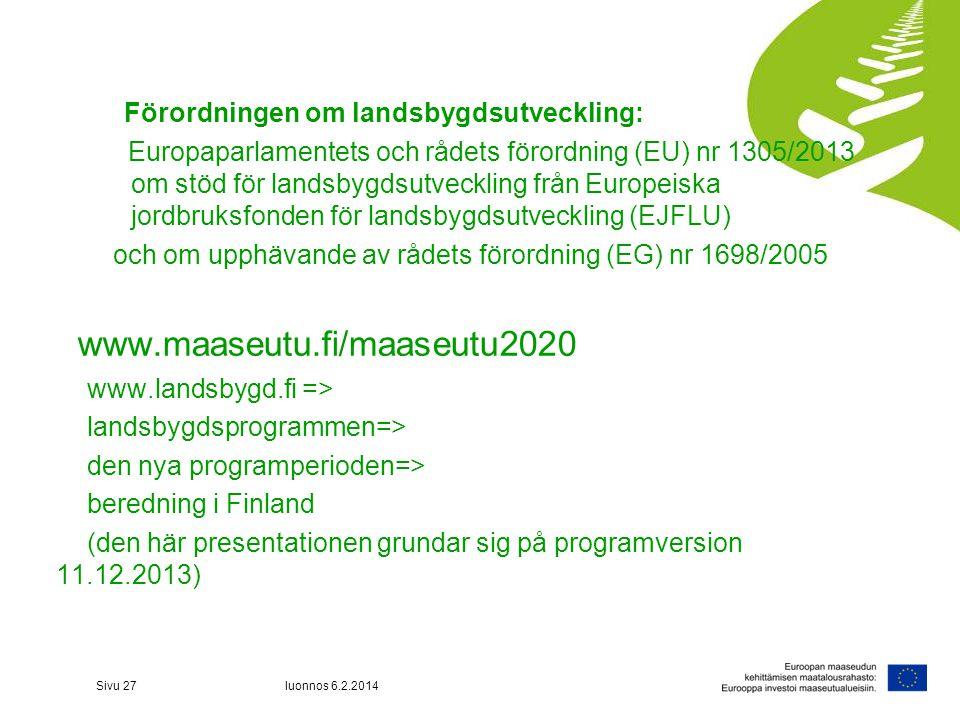 Förordningen om landsbygdsutveckling: Europaparlamentets och rådets förordning (EU) nr 1305/2013 om stöd för landsbygdsutveckling från Europeiska jord