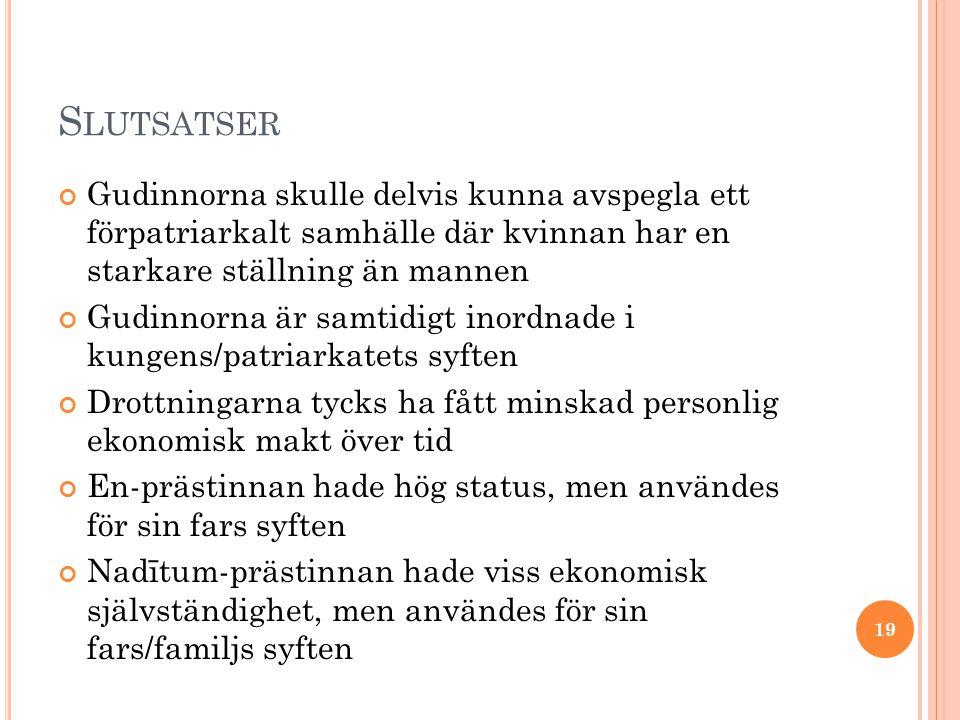 S LUTSATSER Qadištum-prästinnan hade lägre status än sin sumeriska föregångare nu-gig.