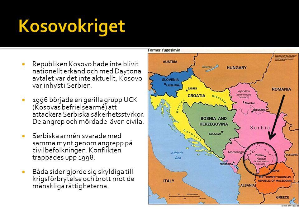  Republiken Kosovo hade inte blivit nationellt erkänd och med Daytona avtalet var det inte aktuellt, Kosovo var inhyst i Serbien.  1996 började en g