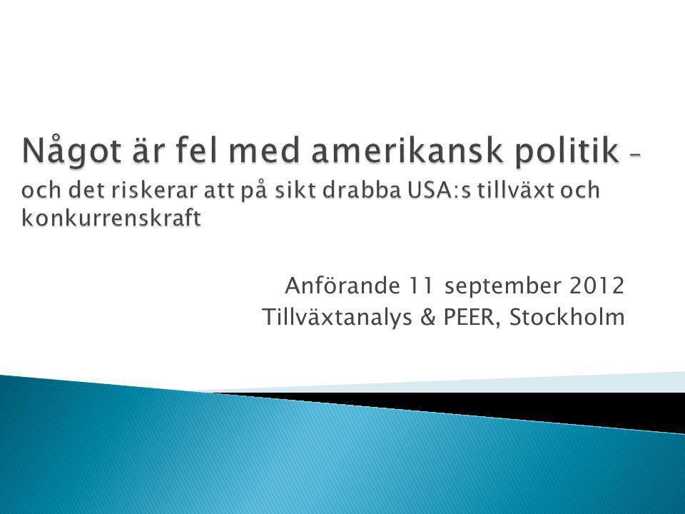 Anförande 11 september 2012 Tillväxtanalys & PEER, Stockholm